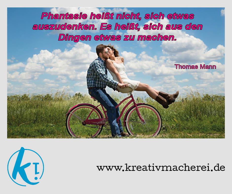 Zitat von Thomas Mann zur Phantasie