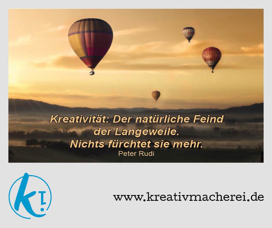 Zitat von Peter Rudi zur Kreativität